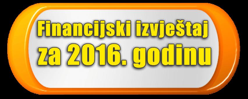 financijski izvjestaj za 2016. godinu